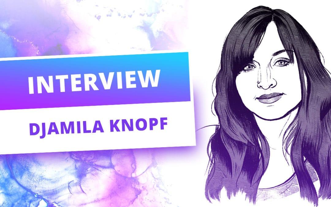 Künstler-Interview mit Djamila Knopf – Ihre kreative Routine